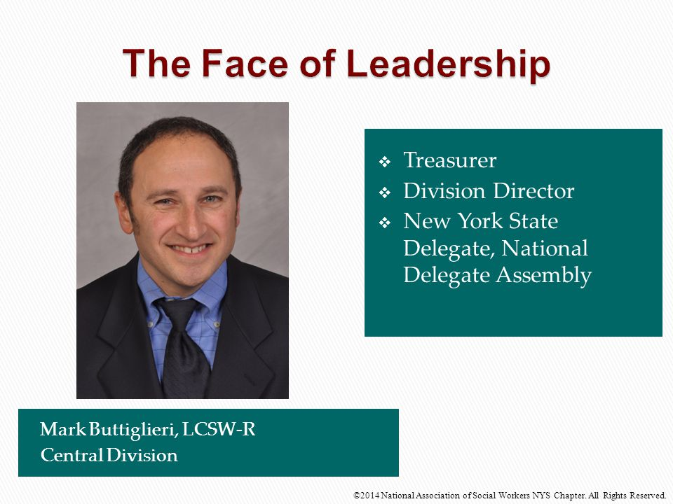 The Face of Leadership Treasurer Division Director