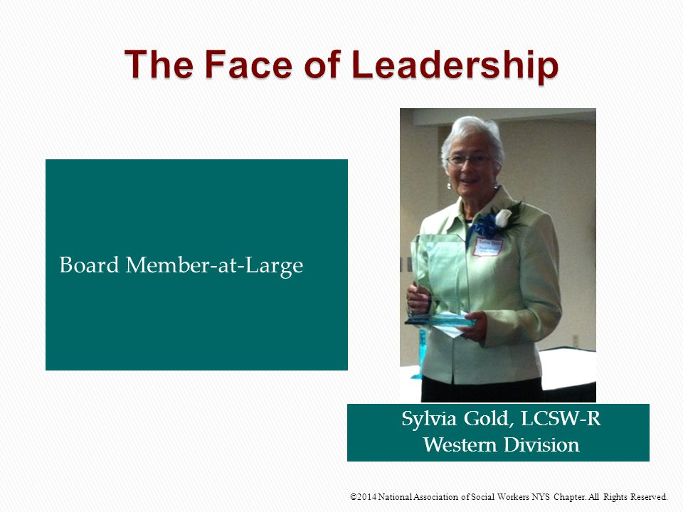 The Face of Leadership Board Member-at-Large Sylvia Gold, LCSW-R