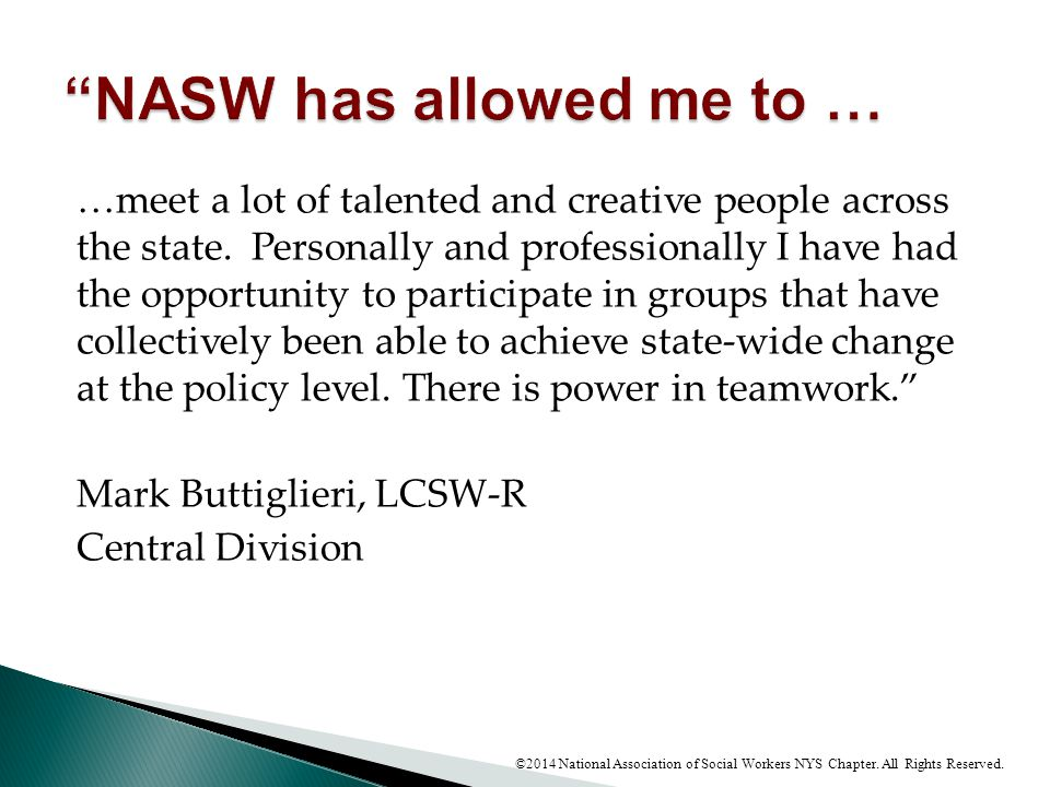 NASW has allowed me to …