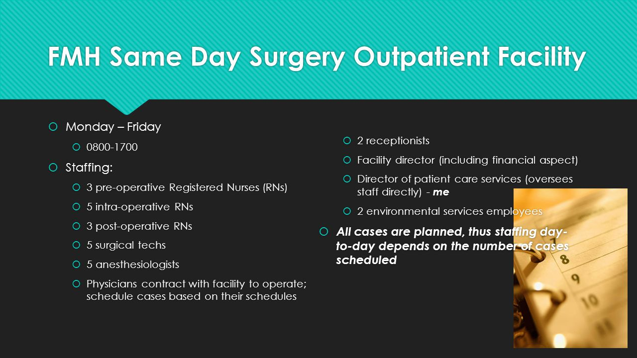 FMH Same Day Surgery Outpatient Facility