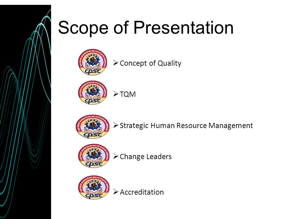 Scope of Presentation Concept of Quality TQM