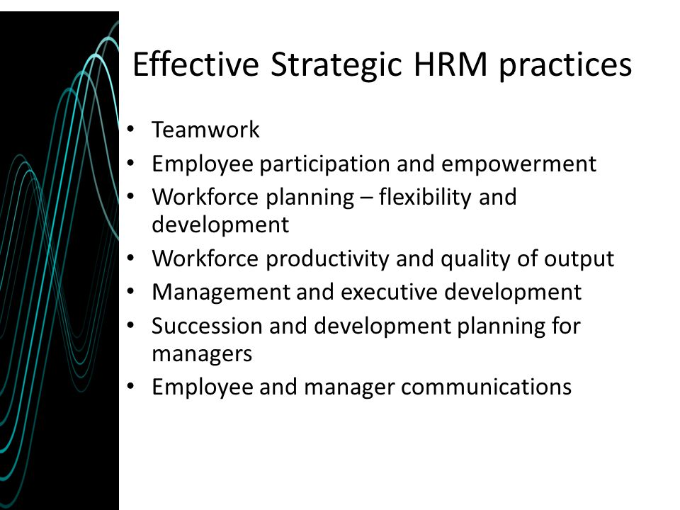 Effective Strategic HRM practices