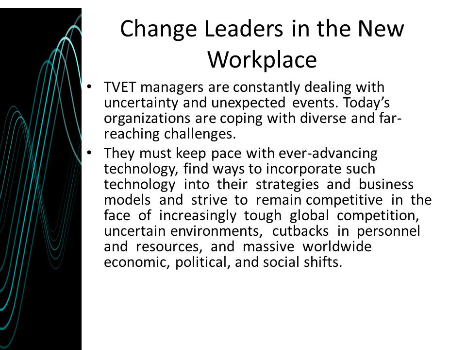 Change Leaders in the New Workplace