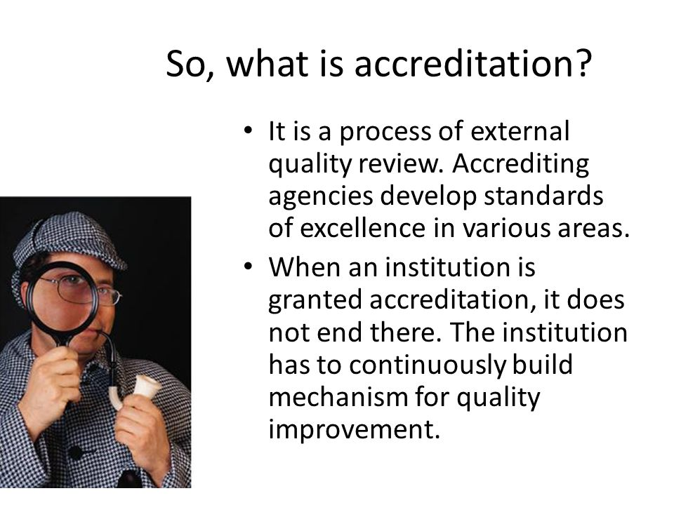 So, what is accreditation
