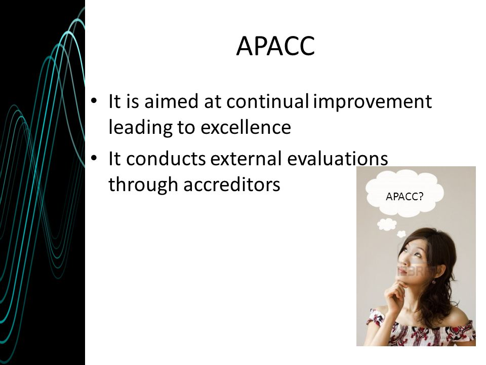 APACC It is aimed at continual improvement leading to excellence