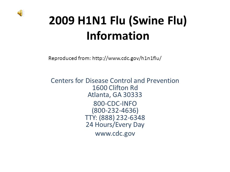 2009 H1N1 Flu (Swine Flu) Information