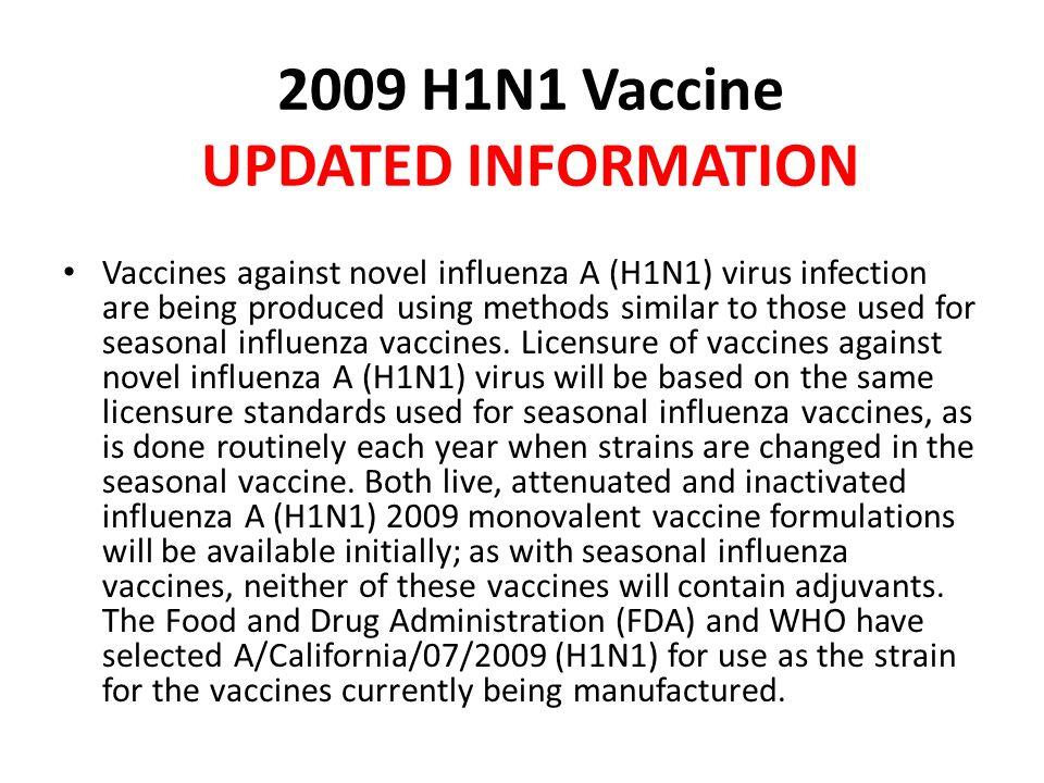 2009 H1N1 Vaccine UPDATED INFORMATION