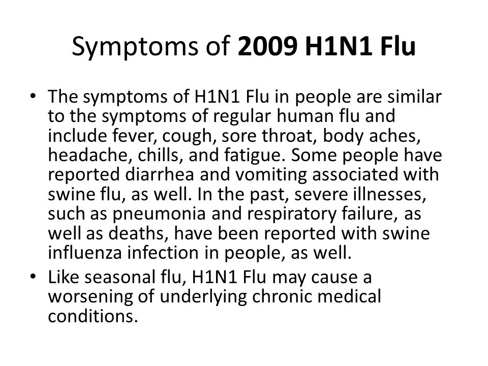 Symptoms of 2009 H1N1 Flu