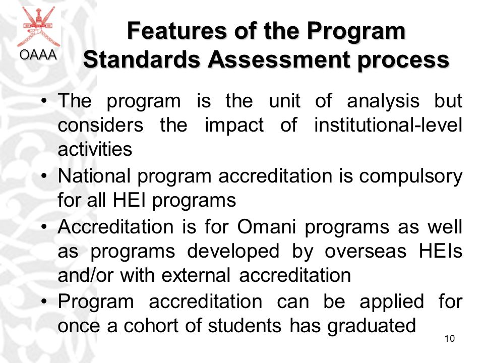 Features of the Program Standards Assessment process