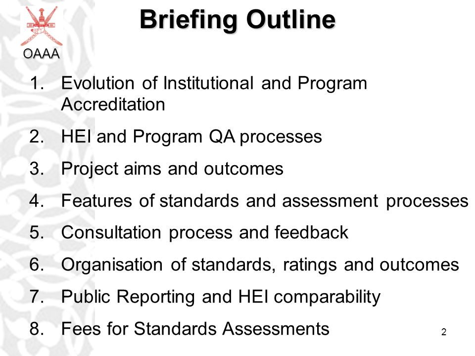Briefing Outline Evolution of Institutional and Program Accreditation