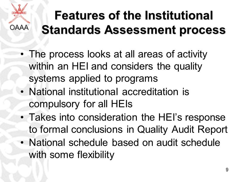 Features of the Institutional Standards Assessment process