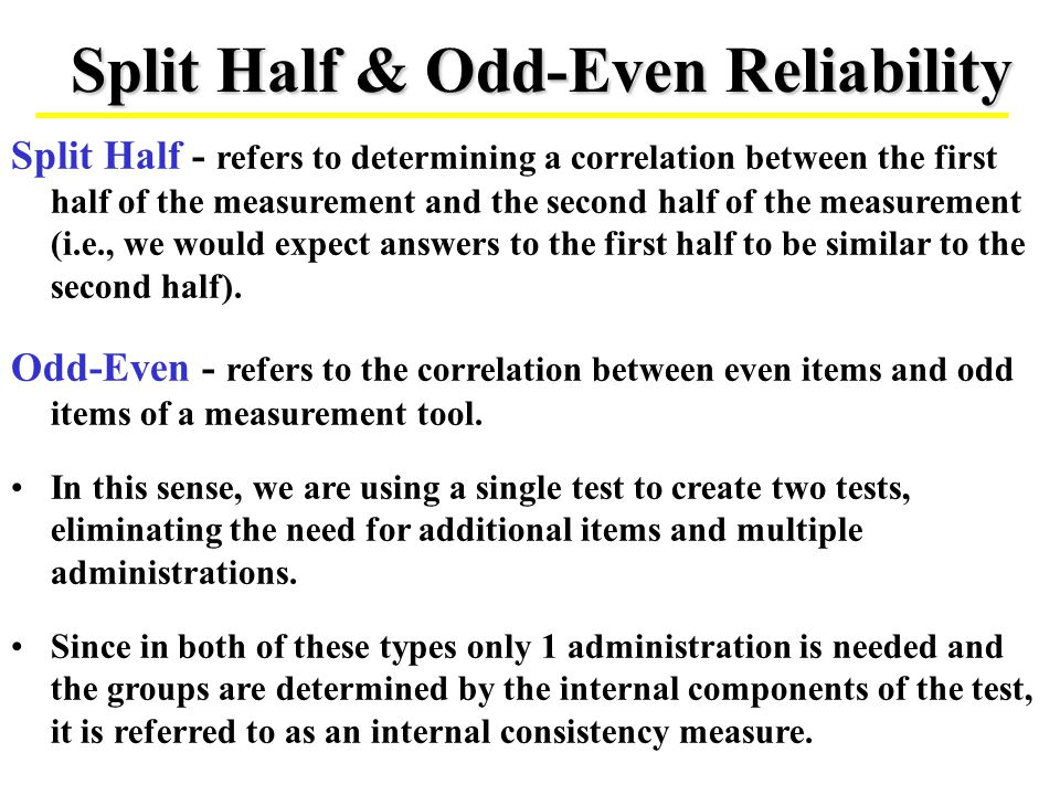 Split Half & Odd-Even Reliability