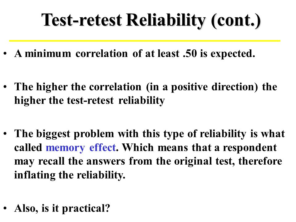 Test-retest Reliability (cont.)