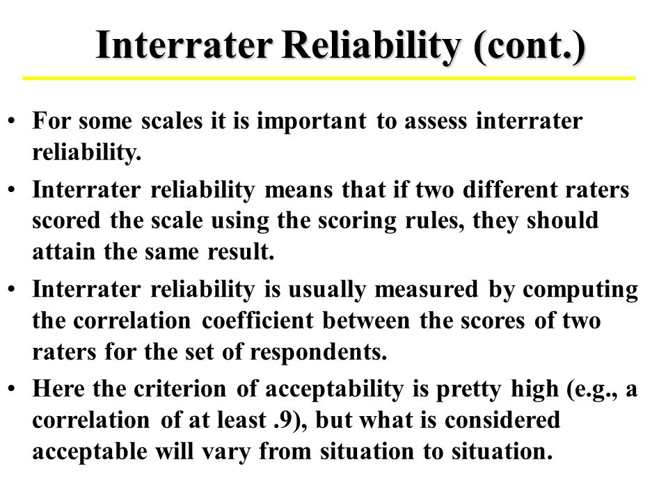 Interrater Reliability (cont.)