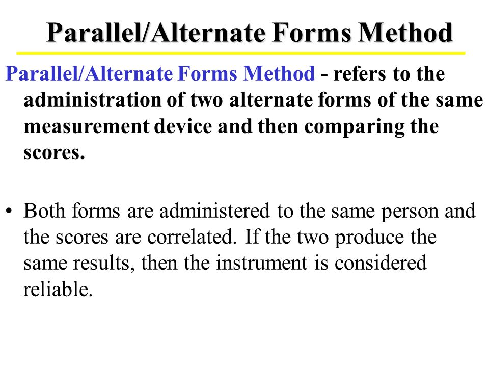 Parallel/Alternate Forms Method