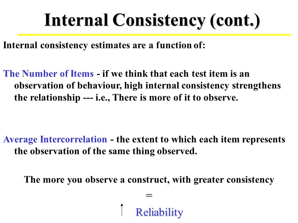 Internal Consistency (cont.)