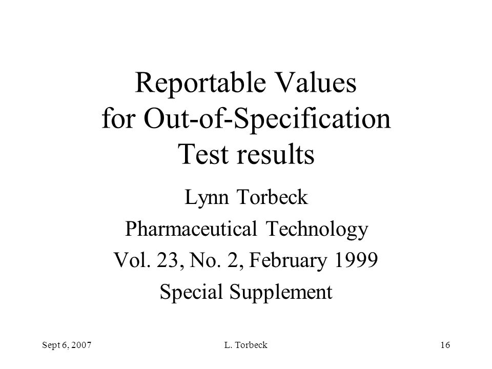 Reportable Values for Out-of-Specification Test results