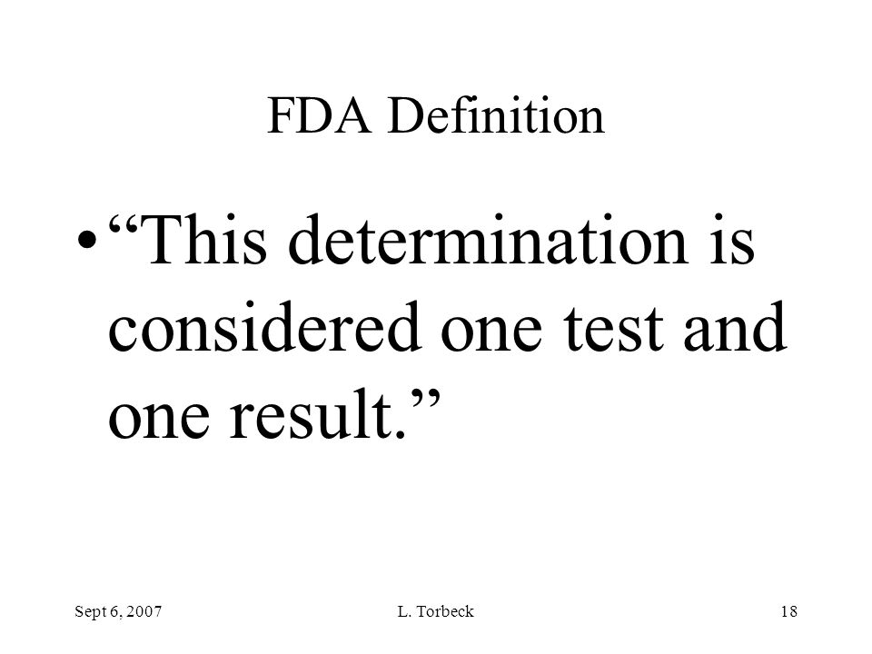 This determination is considered one test and one result.