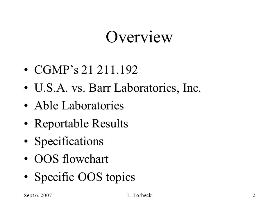 Overview CGMP's 21 211.192 U.S.A. vs. Barr Laboratories, Inc.