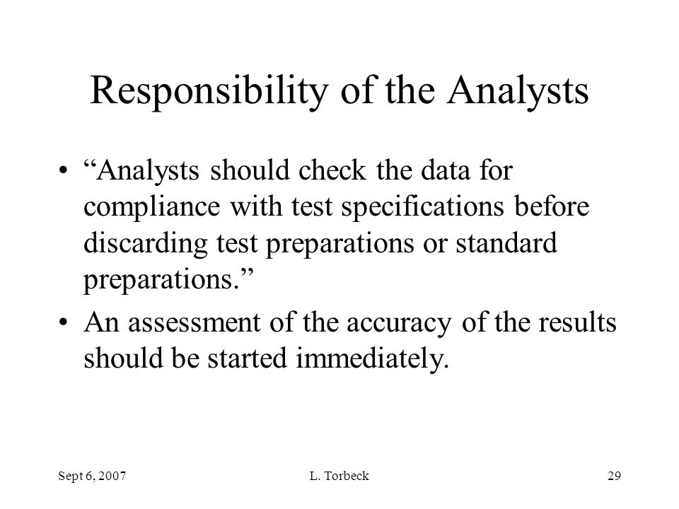 Responsibility of the Analysts