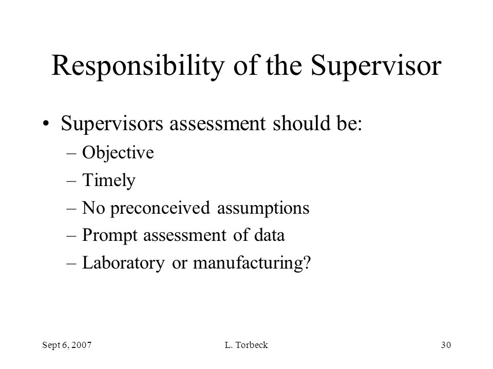 Responsibility of the Supervisor