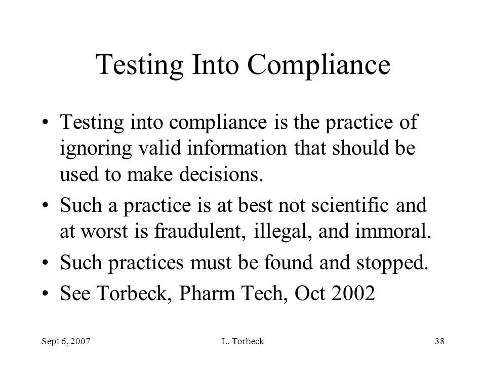 Testing Into Compliance