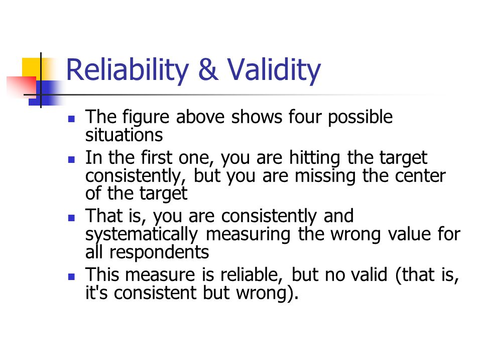 Reliability & Validity