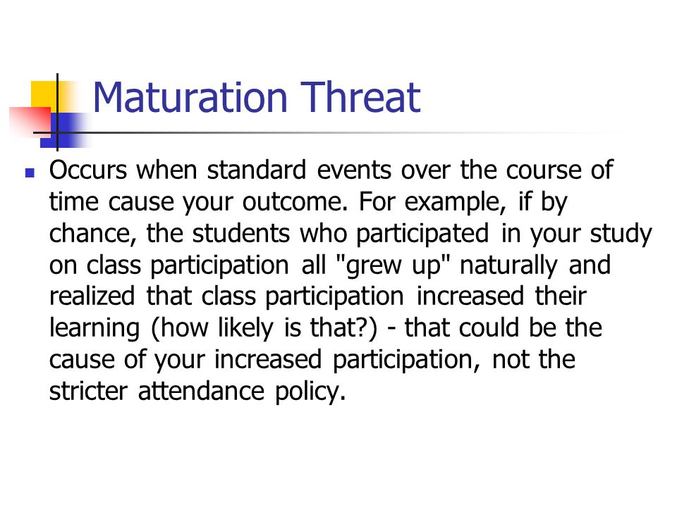 Maturation Threat