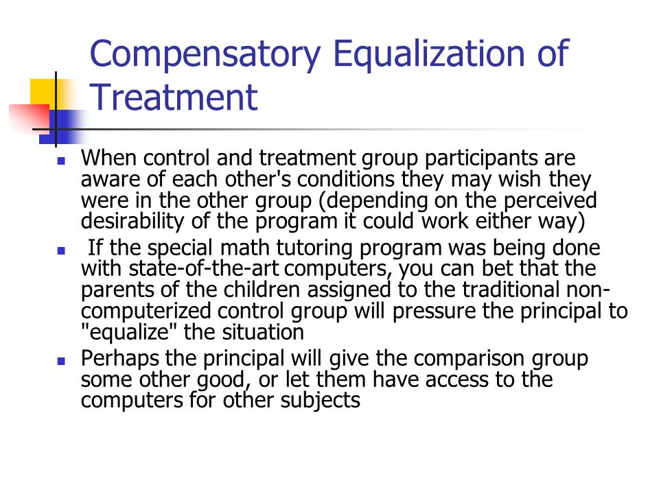 Compensatory Equalization of Treatment
