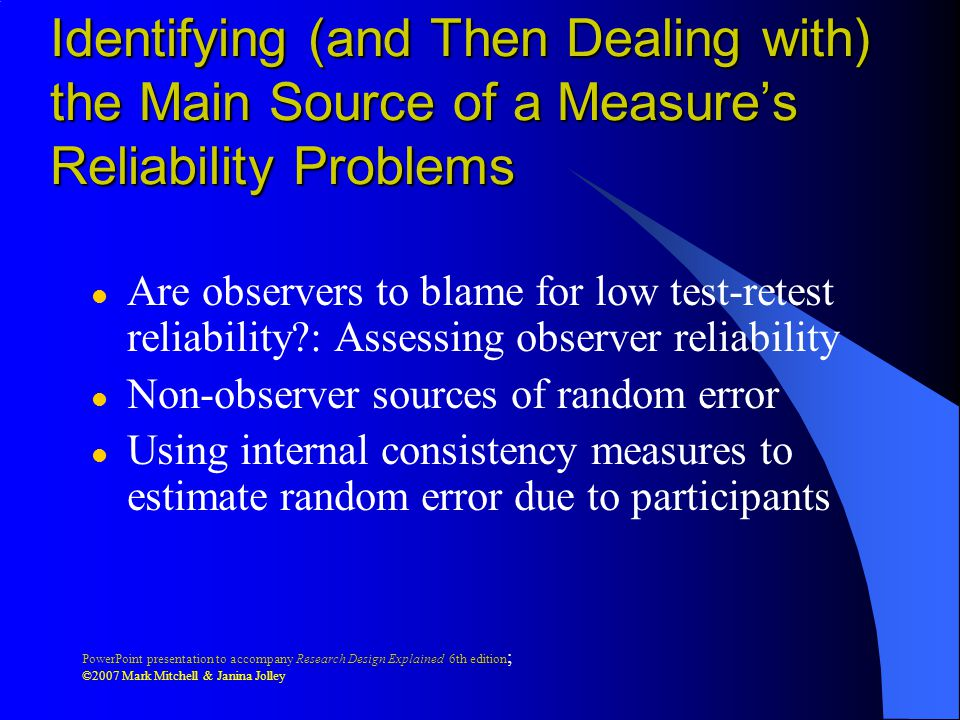 Identifying (and Then Dealing with) the Main Source of a Measure's Reliability Problems