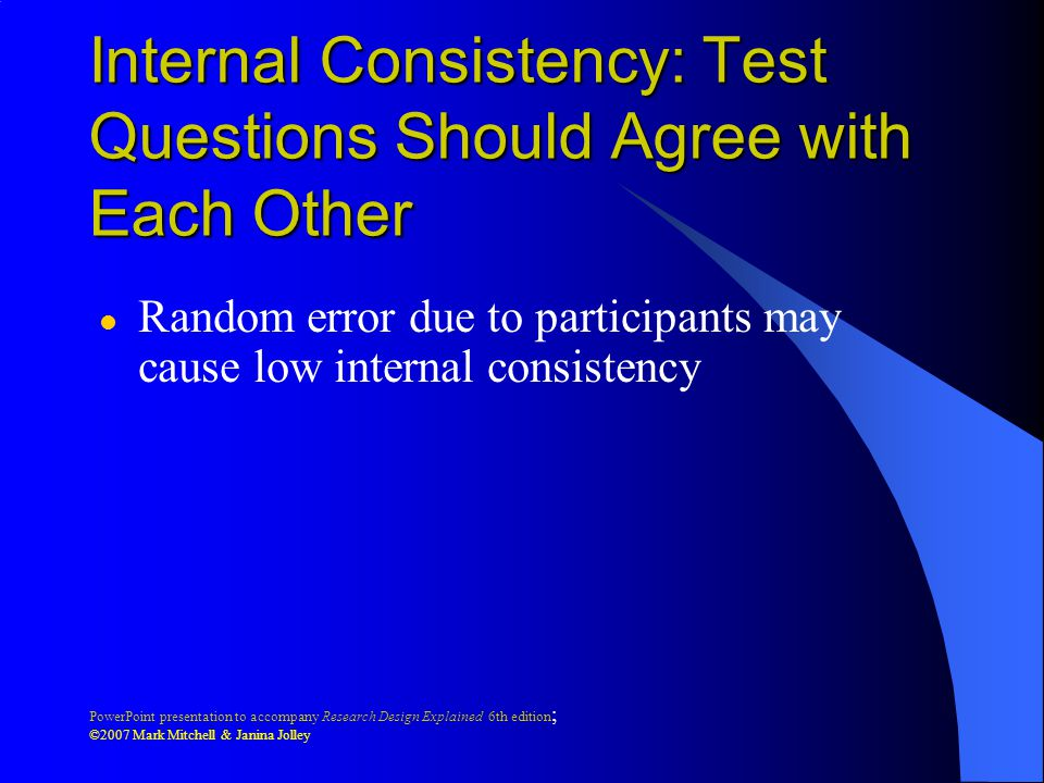 Internal Consistency: Test Questions Should Agree with Each Other