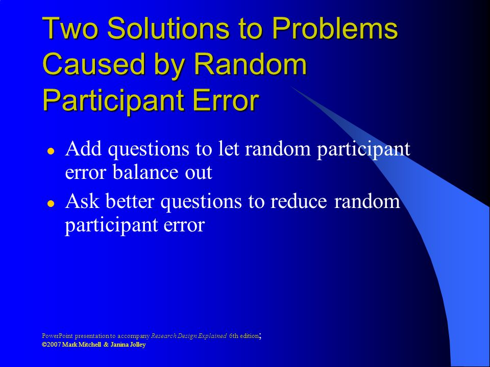 Two Solutions to Problems Caused by Random Participant Error