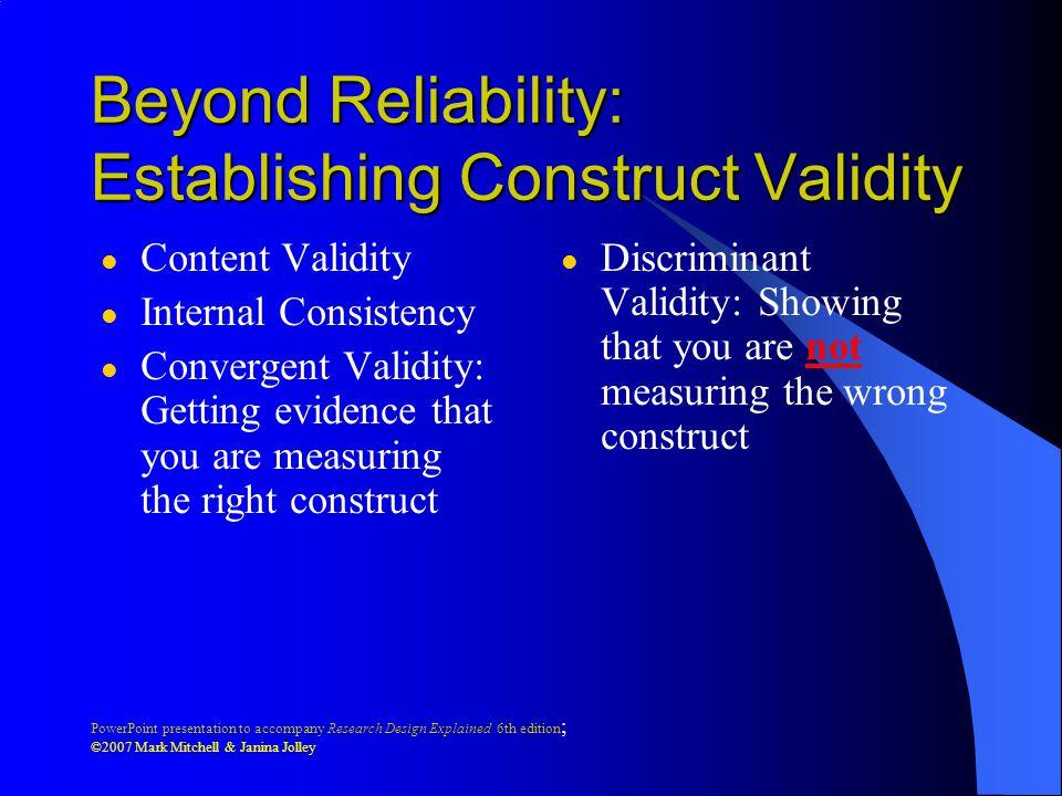 Beyond Reliability: Establishing Construct Validity