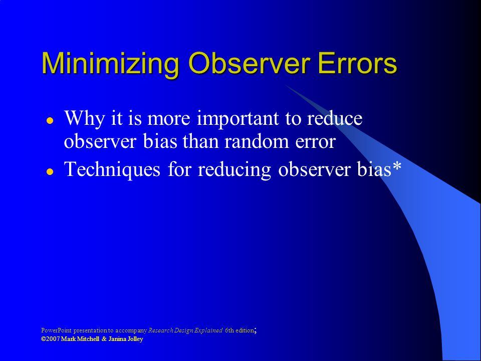 Minimizing Observer Errors