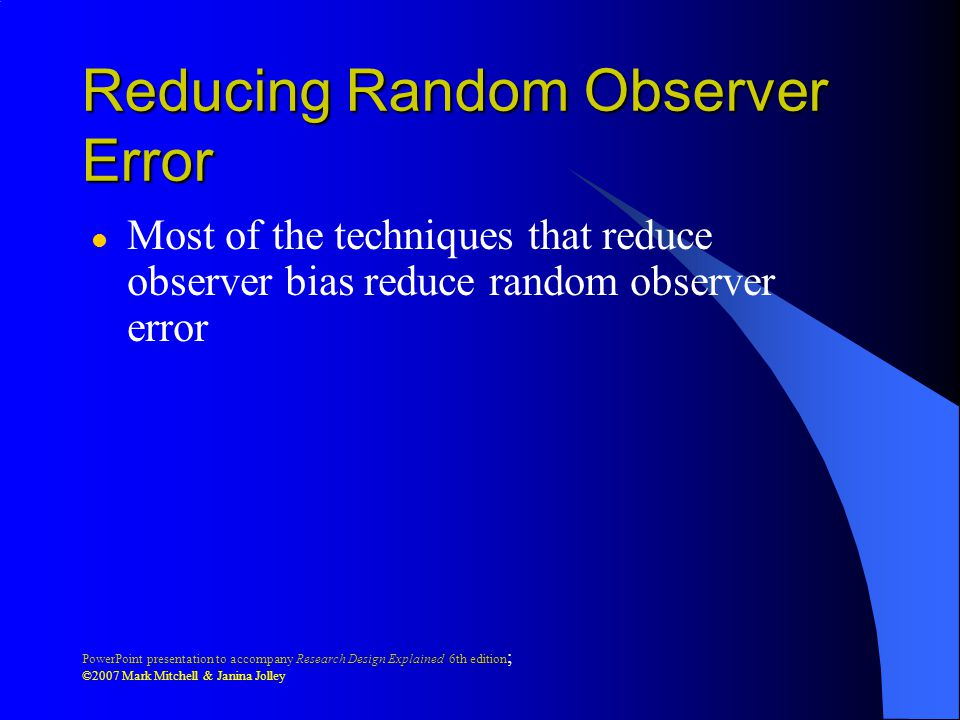 Reducing Random Observer Error