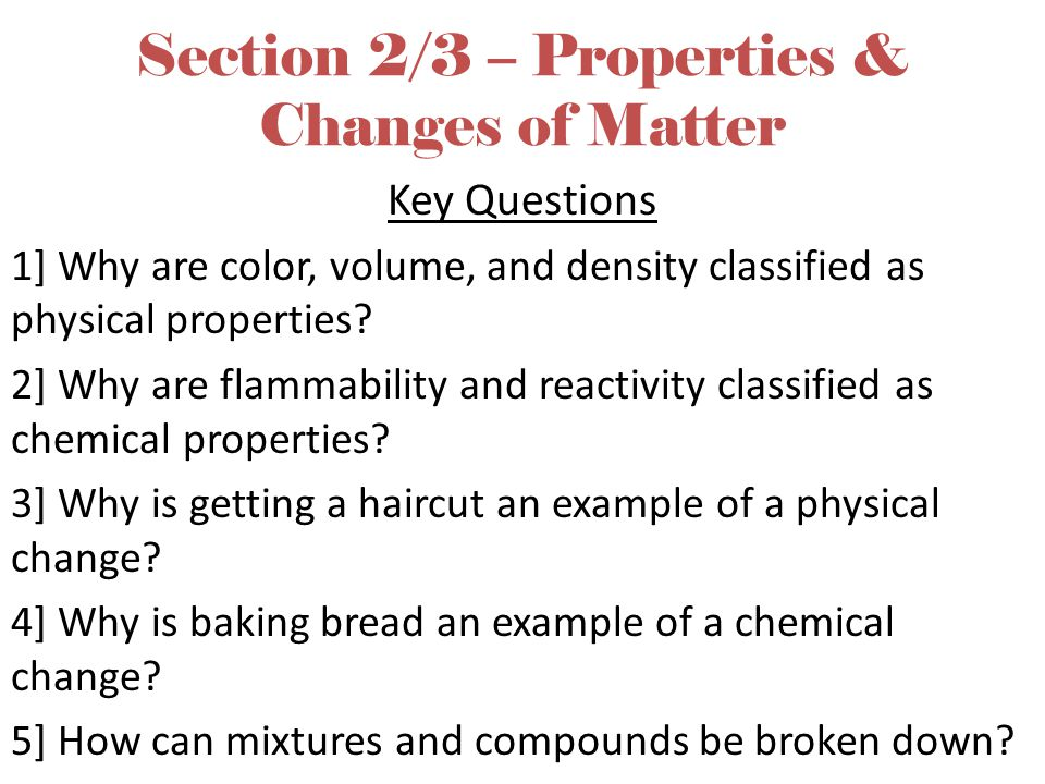 Section 2/3 – Properties & Changes of Matter