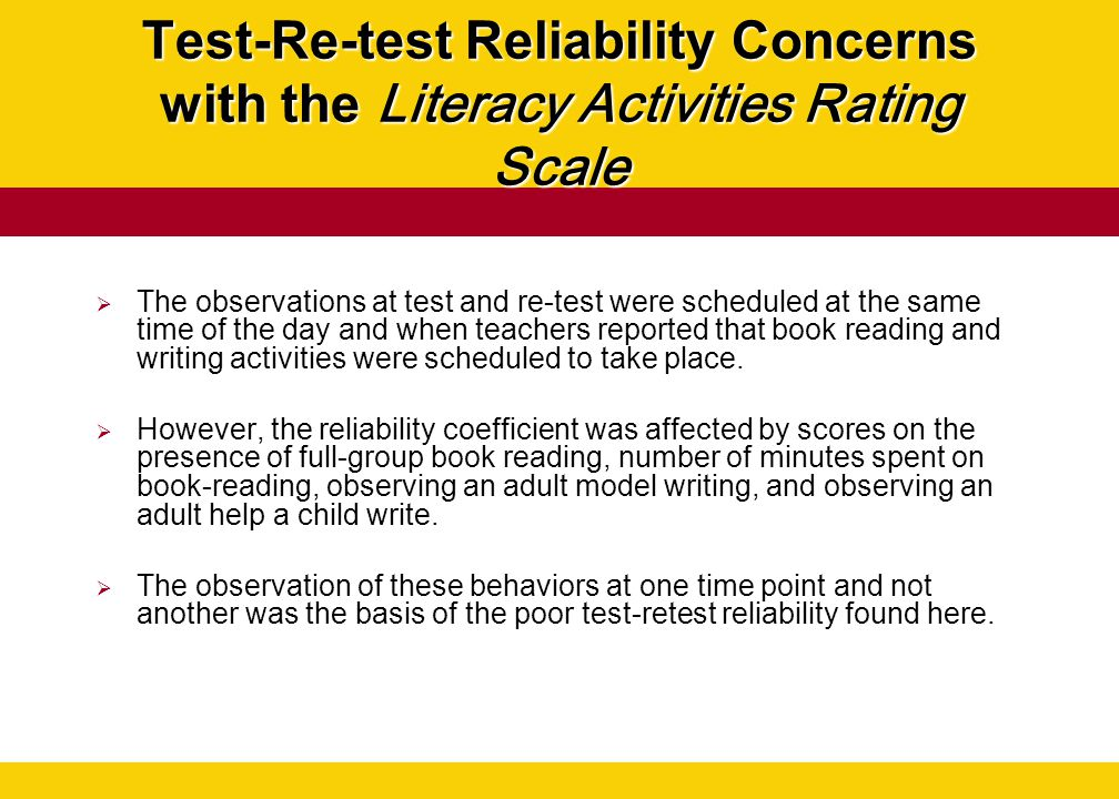 Test-Re-test Reliability Concerns with the Literacy Activities Rating Scale