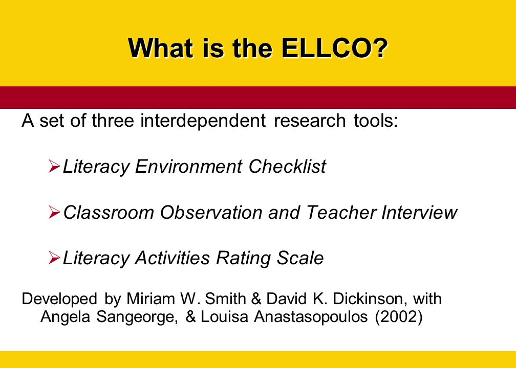 What is the ELLCO A set of three interdependent research tools: