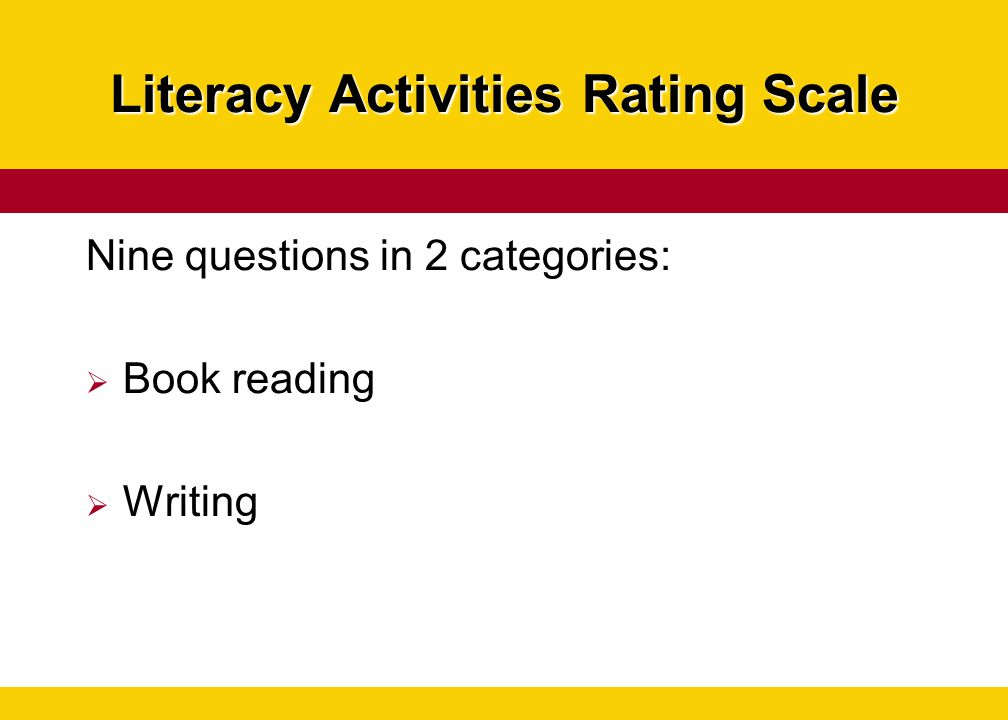 Literacy Activities Rating Scale