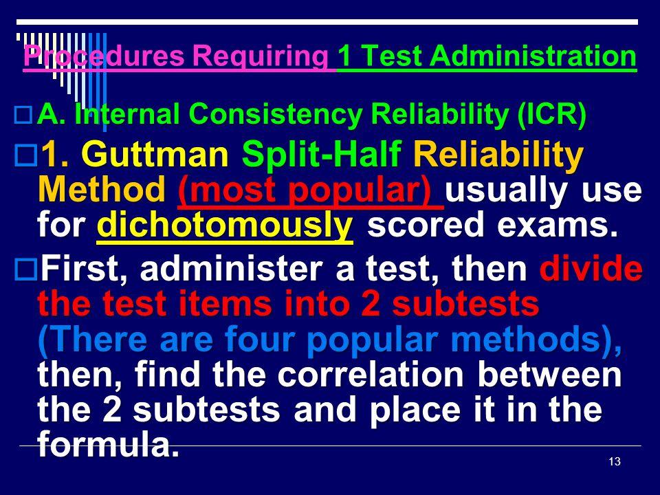 Procedures Requiring 1 Test Administration