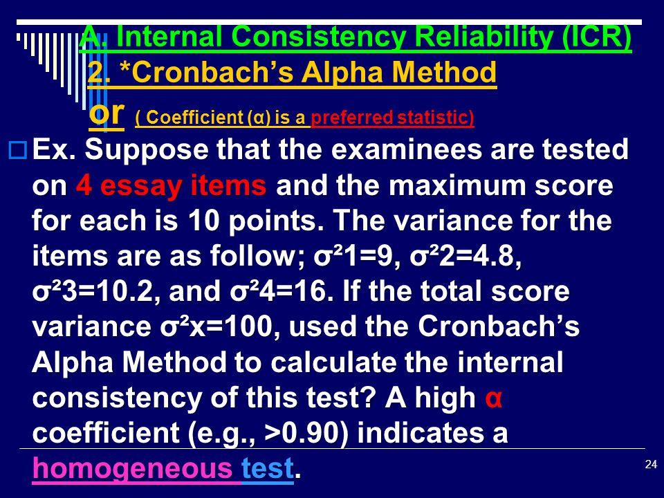 A. Internal Consistency Reliability (ICR) 2