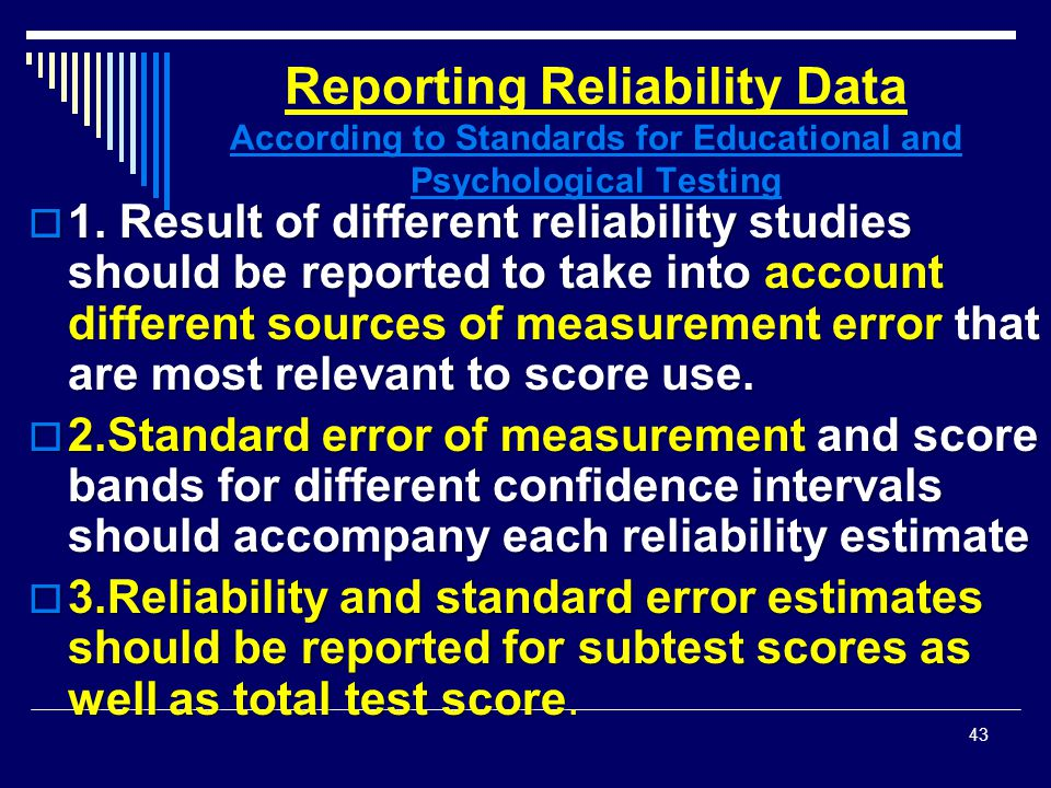 Reporting Reliability Data According to Standards for Educational and Psychological Testing