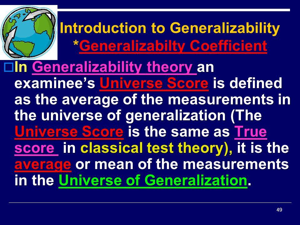 Introduction to Generalizability *Generalizabilty Coefficient
