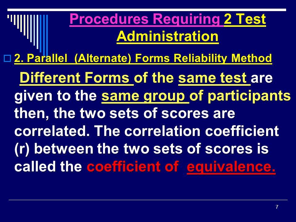 Procedures Requiring 2 Test Administration