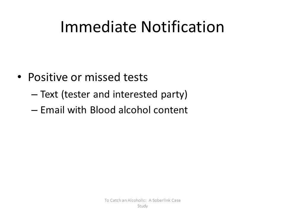 Immediate Notification