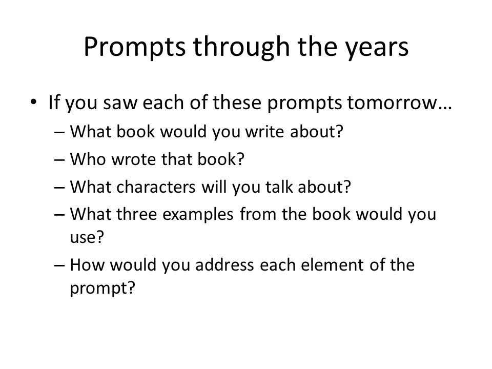 Prompts through the years
