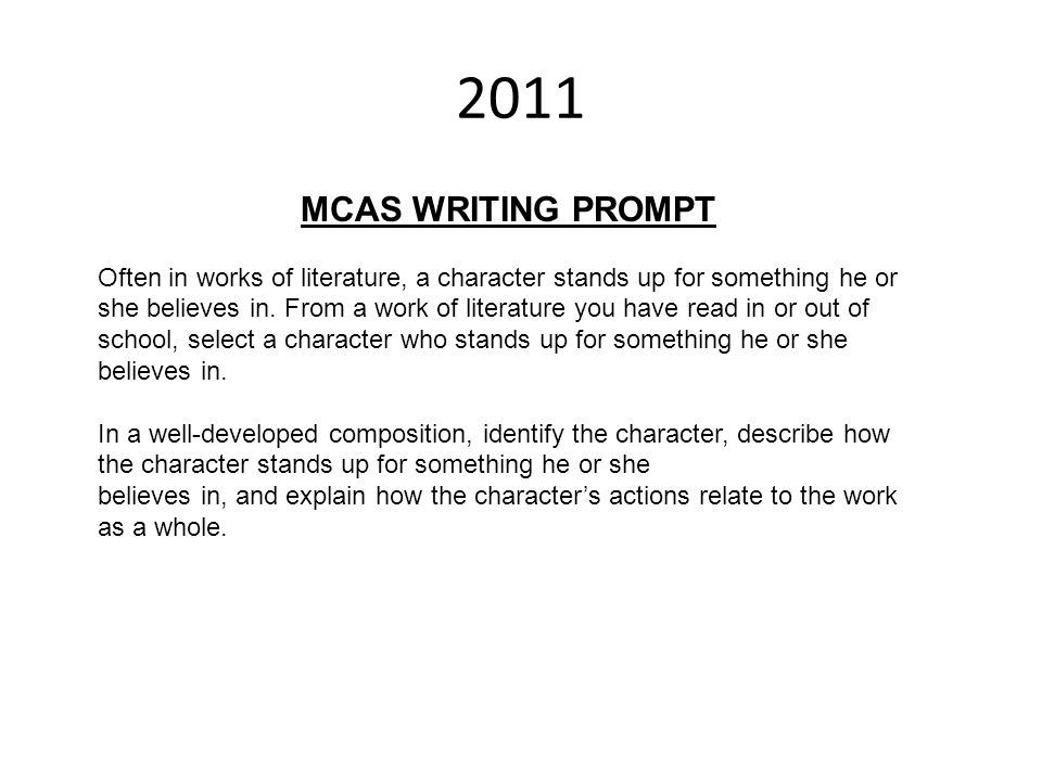 2011 MCAS WRITING PROMPT.