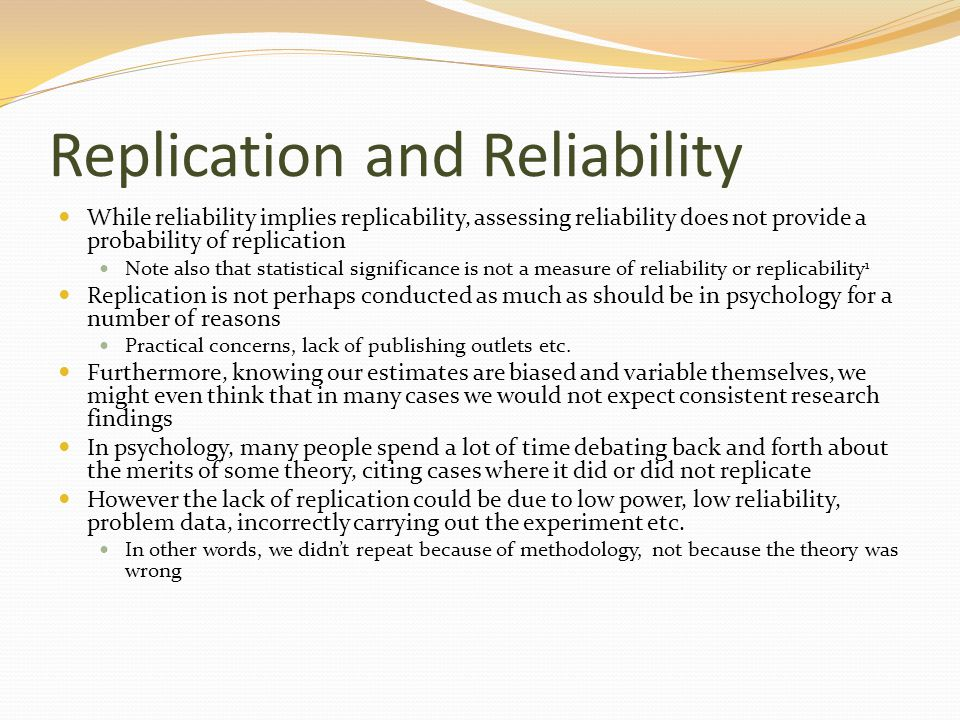 Replication and Reliability