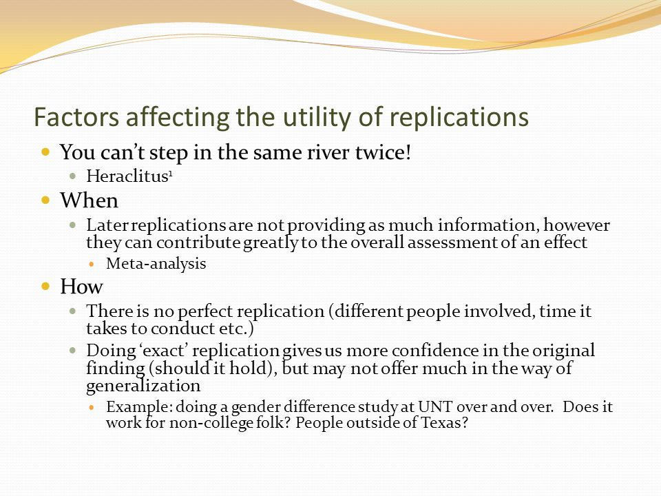 Factors affecting the utility of replications
