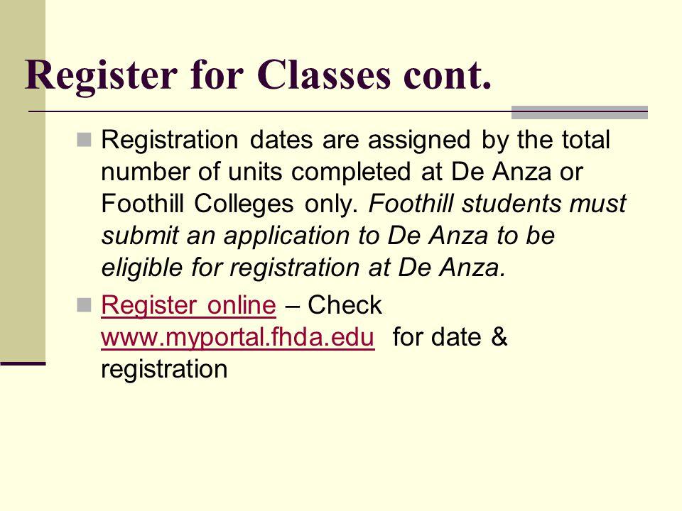 Register for Classes cont.